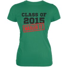 Graduation - Class Of 2015 Nailed It Kelly Green Juniors Soft T-Shirt