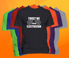Trust Me I'm A Electrician T Shirt  Career Occupation Profession Tee