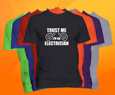 Trust Me I'm An Electrician T Shirt  Career Occupation Profession Tee