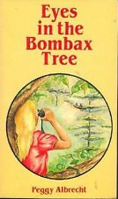 Peggy Albrecht: Eyes in the Bombax Tree. : Christian 972449