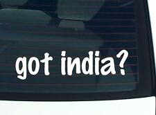 got india? COUNTRY FUNNY DECAL STICKER ART WALL CAR CUTE
