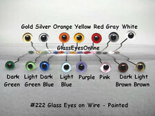 15 PAIR 4mm to 8mm Painted Glass Eyes on wire Doll, Teddy bear, Decoy, Lures 222