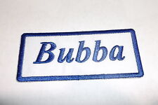 BUBBA NEW EMBROIDERED  SEW / IRON ON NAME PATCH 1-1/2  X3-1/2