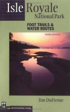 Isle Royale National Park: Foot Trails & Water Routes (3rd edition)