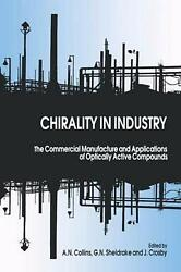 Chirality in Industry: The Commercial Manufacture and Applications of Optically
