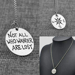 Silver Plated Not All Who Wander Are Lost Compass Pendant Necklace Jewelry