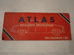 1954 ATLAS REPLACEMENT SPECIFICATIONS FOR 1954 PASSENGER CARS BOOKLET $21.99