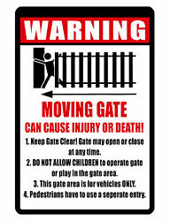 WARNING MOVING GATE.. DURABLE Aluminum NO RUST BRIGHT COLOR CUSTOM SIGNS $8.50