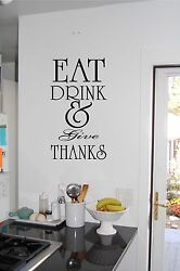EAT DRINK amp; Give THANKS Wall Sticker Vinyl Decals Kitchen Decor Lettering Words $9.99