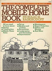 The Complete Mobile Home Book: The Guide to Manufactured Homes