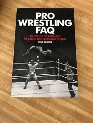 PRO WRESTLING FAQ~ALL THAT'S LEFT TO KNOW... BY BRIAN SOLOMON (signed by Brian)