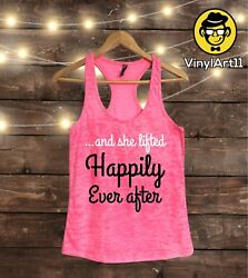 And she Lifted happily ever after - Women's Workout tank top - Muscle Tee