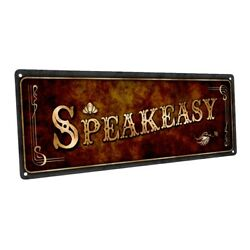 Speakeasy Metal Sign; Wall Decor for Home and Office $36.99