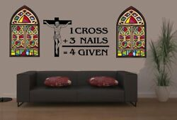 1 CROSS 3 NAILS 4 GIVEN FORGIVEN #2 VINYL DECAL Car Window Church Wall Religious