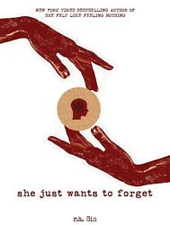 She Just Wants to Forget (Paperback 2019) by r.h. Sin
