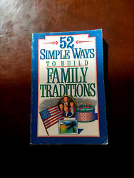 52 Simple Ways to Build Family Traditions Paperback