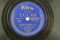Clyde Lucas - Jazz Elite 78 RPM - We did it BeforeDeep in the Heart of Texas Z2