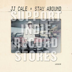 JJ CALE - STAY AROUND 2019 RECORD STORE DAY 7