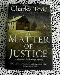 Matter of Justice by Charles Todd SIGNED Ian Rutledge Mystery Stated 1st Edition