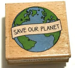 WOOD MOUNT RUBBER STAMP ~ STUDIO G HAMPTON ART EARTH DAY SAVE OUR PLANET RECYCLE