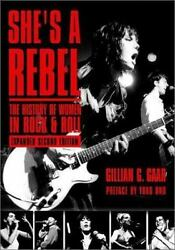She's a Rebel: The History of Women in Rock and Roll [Live Girls]