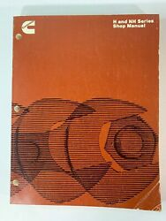 Cummins H and NH Series Diesel Engine Shop Manual 1978 Good Condition 3379067-03