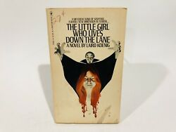 The Little Girl Who Lives Down The Lane by Laird Koenig Paperback Book 1975