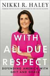 With All Due Respect by Nikkie Haley - Hardcover Book - Free Shipping