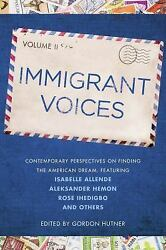 Immigrant Voices Volume 2 by Hutner Gordon in Used - Very Good