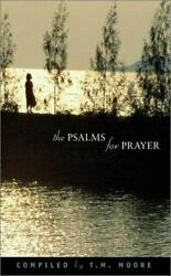 The Psalms for Prayer by Moore T. M.  Paperback $9.38