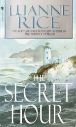 The Secret Hour: A Novel by Rice Luanne  Mass Market Paperback