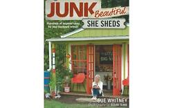 Taunton Press Junk Beautiful She Sheds Bk