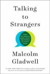 Talking to Strangers by Malcom Malcolm Gladwell Book Hardcover Hardback