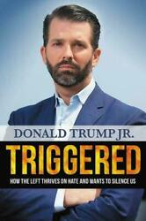 Triggered by Donald Trump Jr. Book Hardcover Hardback