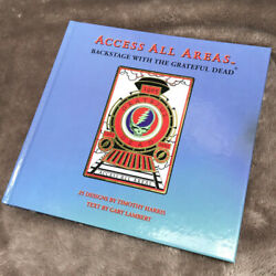 Access All Areas: Backstage With the Grateful Dead (Book) T. Harris  G.Lambert