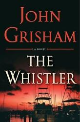 The Whistler by Grisham John  Hardcover $4.37
