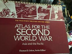 ATLAS FOR SECOND WORLD WAR: ASIA amp; PACIFIC WEST POINT By Thomas NEW $19.88