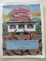 The Worm Cafe Mid Scale Vermicomposting of Lunchroom Wastes VG condition $17.00