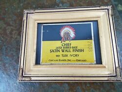 Authentic Antique Chief Satin Wall Finish Chicago Paints Label Framed $42.00
