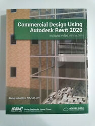 Commercial Design Using Autodesk Revit 2020 by Daniel John Stine NEW