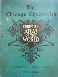 The Chicago Chronicles Unrivaled Atlas of the World 1899 $68.00