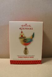 Hallmark Keepsake 12 Days of Christmas 3 French Hens 2013 Christmas Ornament New $9.00