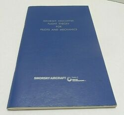 Sikorsky Helicopter Flight Theory For Pilots And Mechanics Softcover June 1964 $63.99