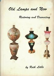 Restoring amp; Decorating Antique Lamps Classic OOP Reference Book SIGNED $32.95