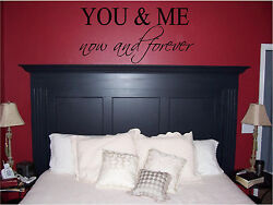 You amp; Me Now and Forever Bedroom Wall Sticker Wall Art Home Decor Wall Quotes $9.99