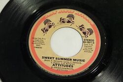 Attitudes:  Sweet Summer Music  If We Want To  [NEW & Unplayed]