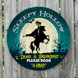 SLEEPY HOLLOW DEAD AND BREAKFAST ROUND METAL SIGN