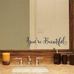 You#x27;re Beautiful Removable Decal Stickers Art Wall Sticker Home Mirror Decor Q $5.64