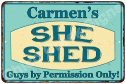 Carmen's SHE SHED Vintage Look Sign 8x12 Chic Woman Metal Wall Décor 8127879
