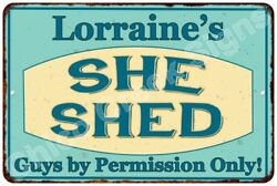 Lorraine's SHE SHED Vintage Look Sign 8x12 Chic Woman Metal Wall Décor 8127933